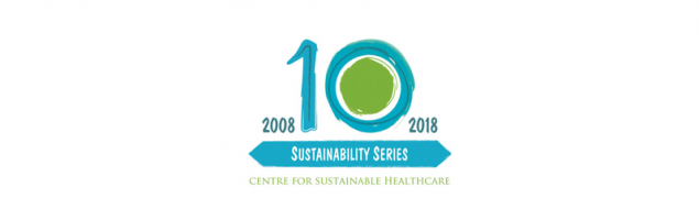 Centre for Sustainable Healthcare Sustainability Series