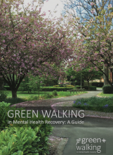 Download the Guide to Green Walking in Mental Health Recovery